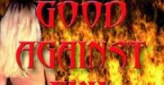 Filme completo Good Against Evil