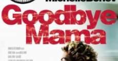 Película Goodbye Mama
