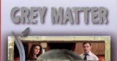 Grey Matter (2013) stream