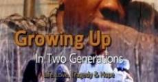 Growing Up in Two Generations (2013)