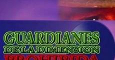 Guardianes de la dimensión prohibida streaming