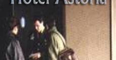 Ver película Huéspedes del Hotel Astoria