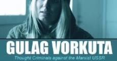 Película Gulag Vorkuta
