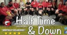 Half Time and Down (2014) stream