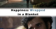 Película Happiness Wrapped in a Blanket
