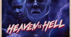 Película Heaven Is Hell
