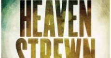 Película Heaven Strewn