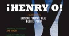 Henry O! (2009)