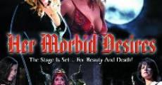 Filme completo Her Morbid Desires