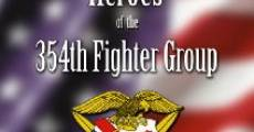 Película Heroes of the 354th Fighter Group