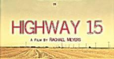 Película Highway 15