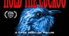 Hold the Cuckoo (2014) stream