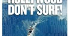 Filme completo Hollywood Don't Surf!