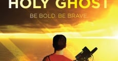 Filme completo Holy Ghost