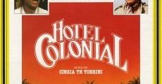 Película Hotel Colonial