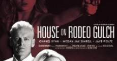 House on Rodeo Gulch streaming