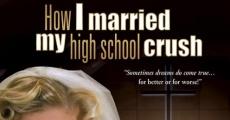 Ver película How I Married My High School Crush