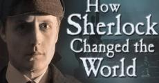 Película How Sherlock Changed the World