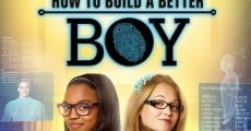 How to Build a Better Boy (2014) stream