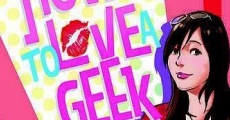 How to Love a Geek streaming