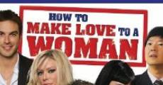 Filme completo How to Make Love to a Woman
