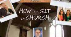 Película How to Sit in Church