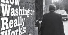 Película How Washington Really Works: Charlie Peters & the Washington Monthly