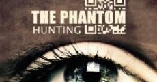 Hunting the Phantom streaming