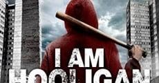 Ver película Y soy Hooligan