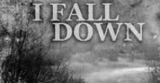 Película I Fall Down