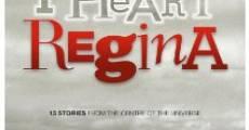 Película I Heart Regina
