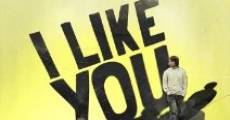I Like You (2010) stream