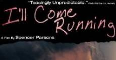 I'll Come Running (2008) stream