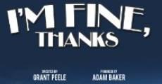 Película I'm Fine, Thanks