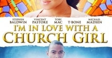 I'm in Love with a Church Girl film complet