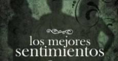 I migliori sentimenti (2009) stream