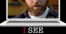 Película I See