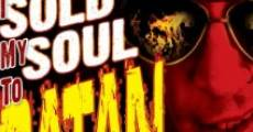 I Sold My Soul to Satan (2011)