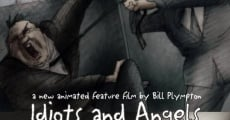 Filme completo Idiots and Angels