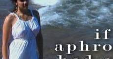 Película If Aphrodite Had Arms