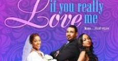 If You Really Love Me film complet