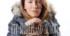 Película Im Winter, so schön
