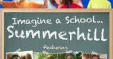 Película Imagine a School... Summerhill