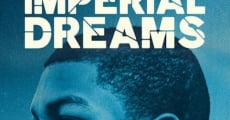 Película Imperial Dreams