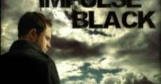 Filme completo Impulse Black