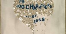 In 200 Characters or Less (2010) stream