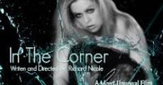In the Corner (2012) stream