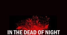 Filme completo In the Dead of Night