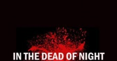 In the Dead of Night (2009)