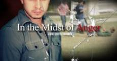 In the Midst of Anger (2014) stream